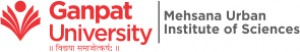 Ganpat University-Mehsana Urban Institute of Sciences